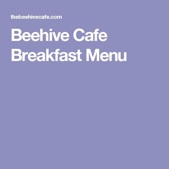 Beehive Cafe Breakfast Menu