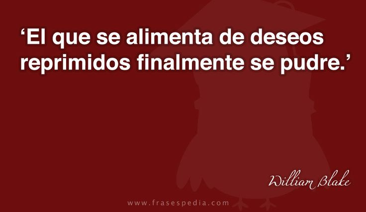 Frases de deseo de William Blake
