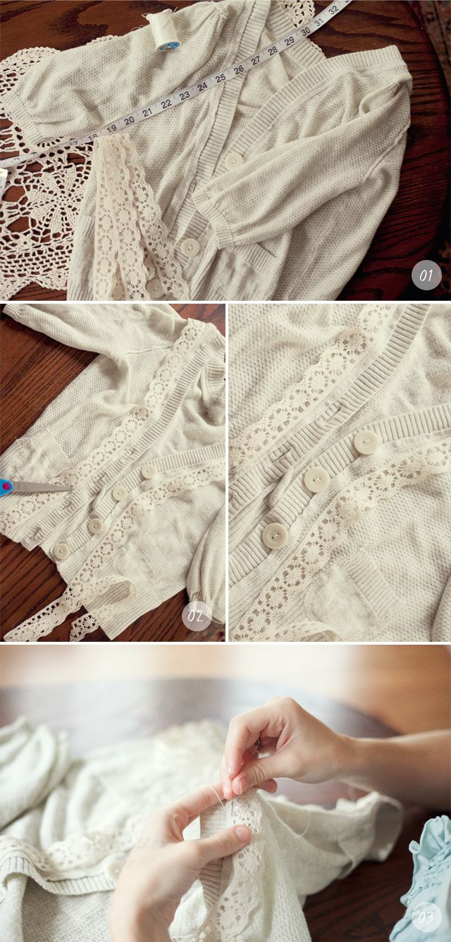 Add lace to a cardigan. I have the lace and the cardigan for this! Weekend project? Methinks yes!