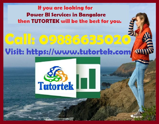 Tutortek provides Business Intelligence services, Power BI Services in Bangalore If You are looking for Power BI Services in Bangalore then Tutortek will be best for you, Reports and Dashboard Creation at highly affordable prices.   Call: +919886635020 or Visit: https://www.tutortek.com
