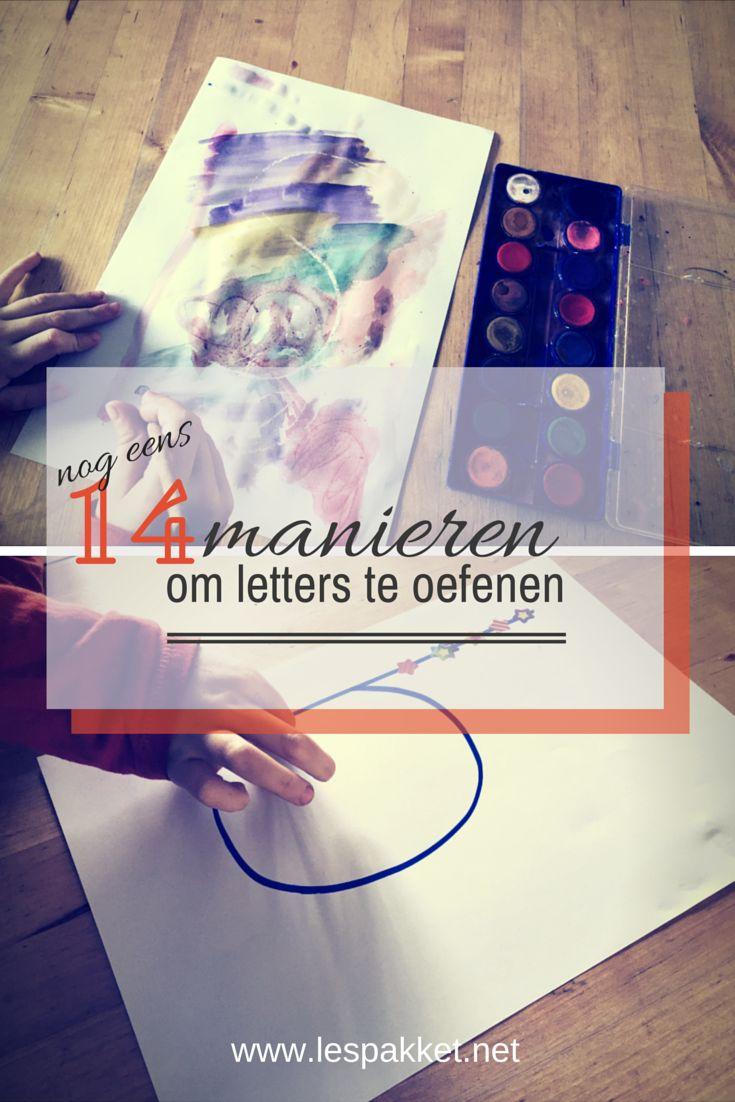 Nog eens 14 manieren om letters te oefenen - jufBianca.nl