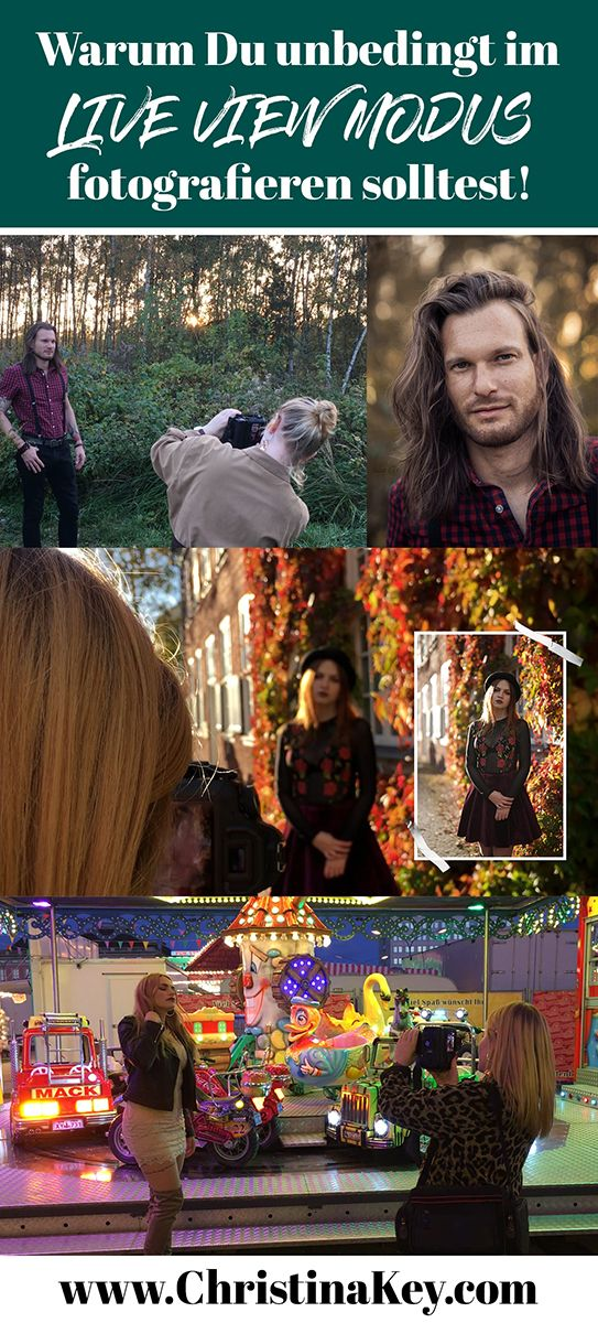 Fotografieren im Live View Modus – CHRISTINA KEY – Fotografie Tipps & kreative Foto Hacks