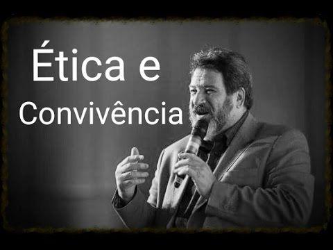 Ética e Convivência ● Mário Sérgio Cortella ● Palestra
