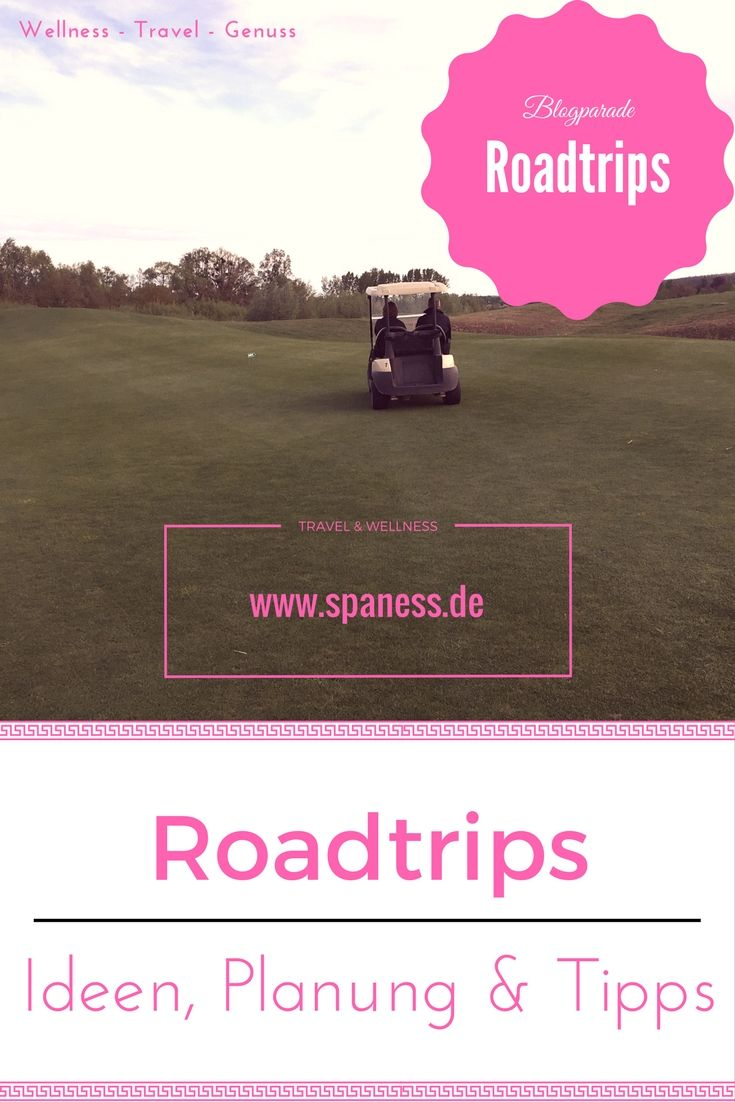 Roadtrip - Blogparade - Ideen, Routen, Planung, Tipps u.v.m.