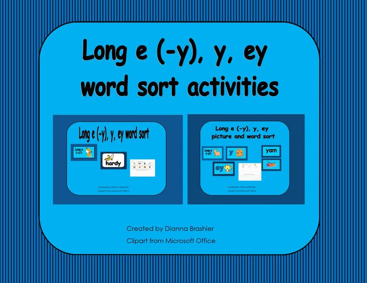 Long e (-y), y, ey, word sort activities and worksheets ...