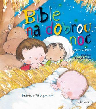 Bible na dobrou noc - Příběhy z Bible pro děti