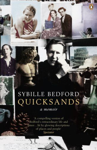 Quicksands: A Memoir by [Bedford, Sybille]