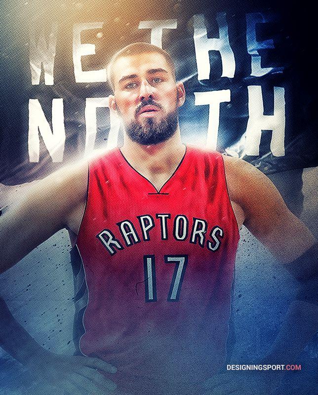 Jonas Valanciunas, Toronto Raptors — 'True North' Series