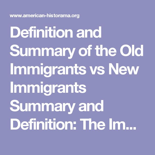 "Definition and Summary of the Old Immigrants vs New Immigrants Summary and Definition: The Immigration Act of 1907 created the Dillingham Commission to review U.S. immigration policy. In 1911 the Dillingham Commission produced a report that highlighted the differences between Old Immigrants vs New Immigrants and the effect on the social, cultural, physical, economic, and moral welfare of the nation. The Dillingham Commission Report favored the ""old immigrant"" who had come from North Western…"
