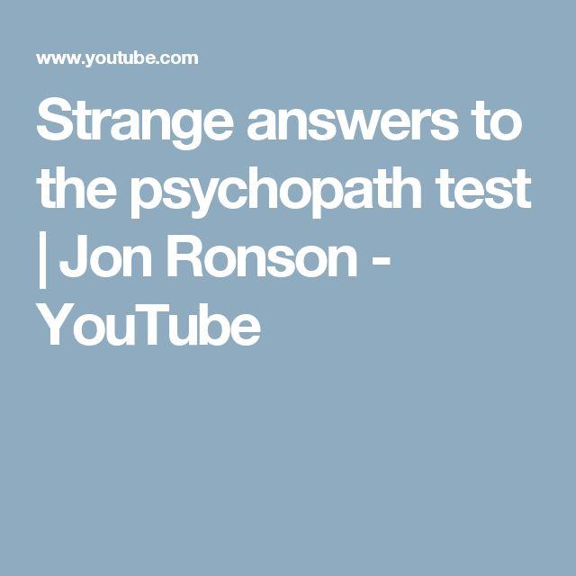 Strange answers to the psychopath test | Jon Ronson - YouTube