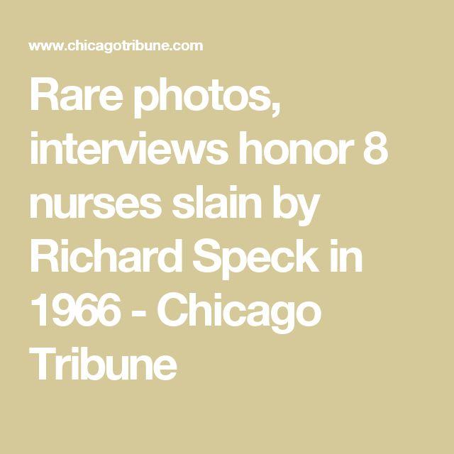 Rare photos, interviews honor 8 nurses slain by Richard Speck in 1966 - Chicago Tribune