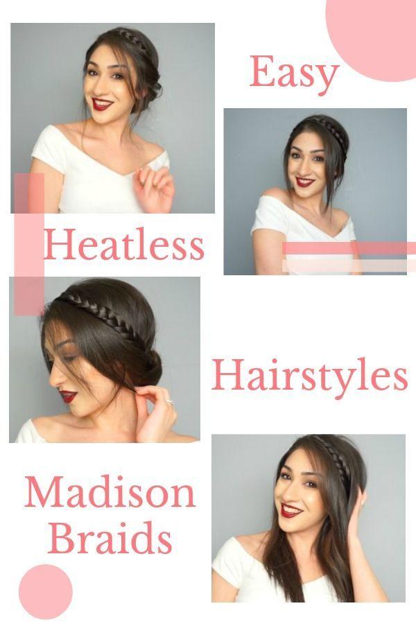 Braids Heatless Hairstyles Beauty Tips For Hair Beauty Hacks