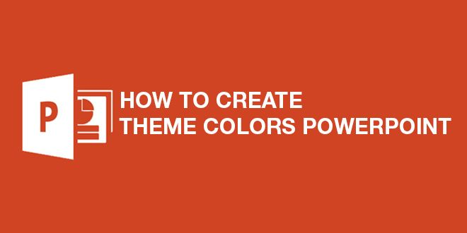 How to create theme colors powerpoint