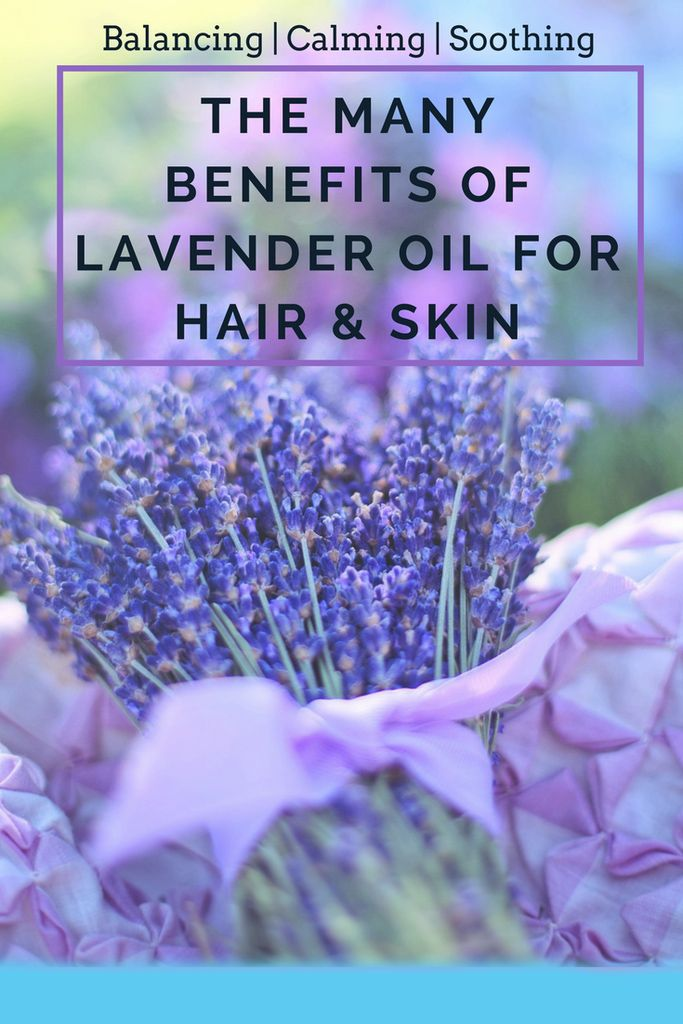 Lavender Oil Benefits And Uses For Hair Skin Beauty Pinterest