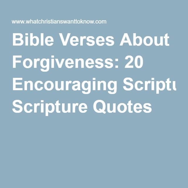Quotes from the bible about forgiveness