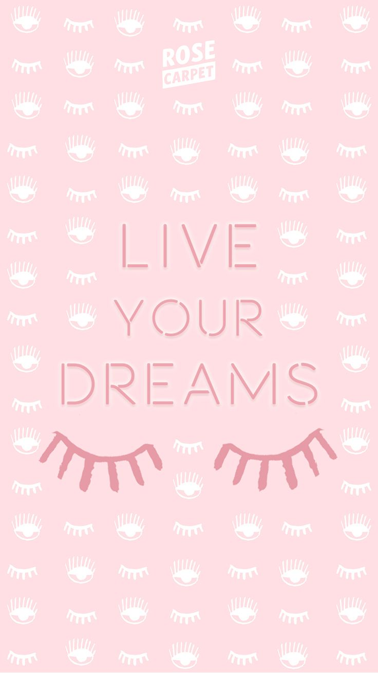 fond d'écran Rose Carpet Live your Dreams IPHONE6 verrouillé