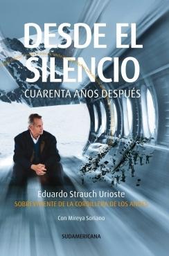 DESDE EL SILENCIO cuarenta años despues (STRAUCH, EDUARDO)
