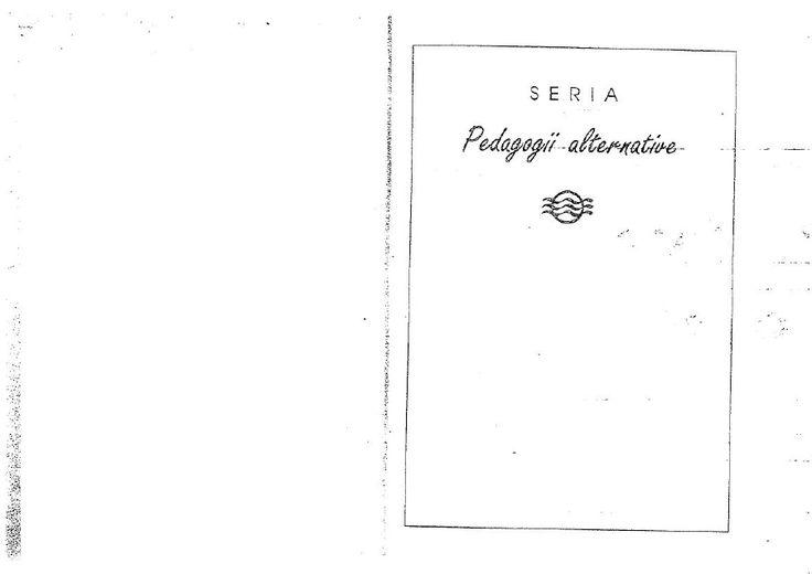 Maria Montessori - Copilul, Fiinta Divina Dar Neinteleasa
