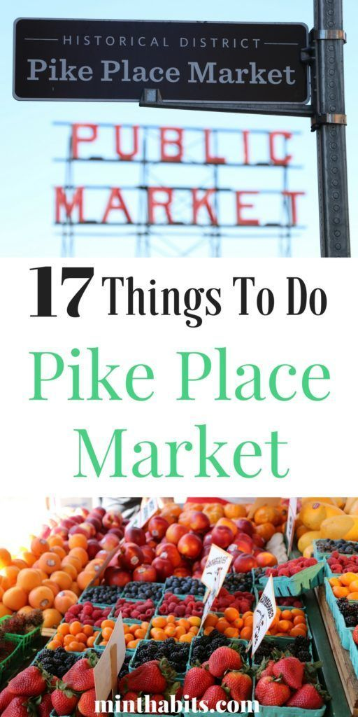 Top 17 things to do in Pike Place Market (Seattle's most popular place to visit!)