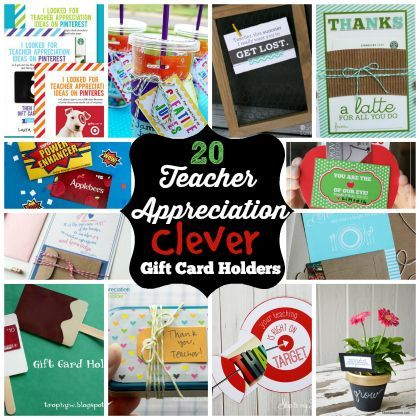 Put A Gift Card On It: 20 Teacher Appreciation Gift Card Holders