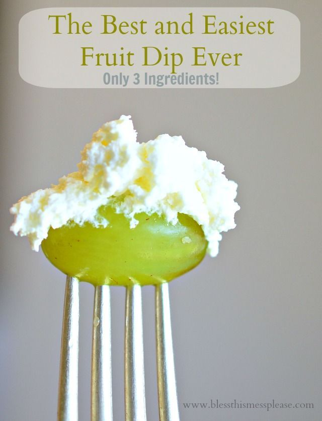 The Best and Easiest Fruit Dip Recipe - only 3 ingredients and it takes 5 minutes to make.