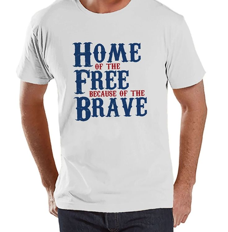 Custom Party Shop Men 39 S Home Of The Free 4th Of July White