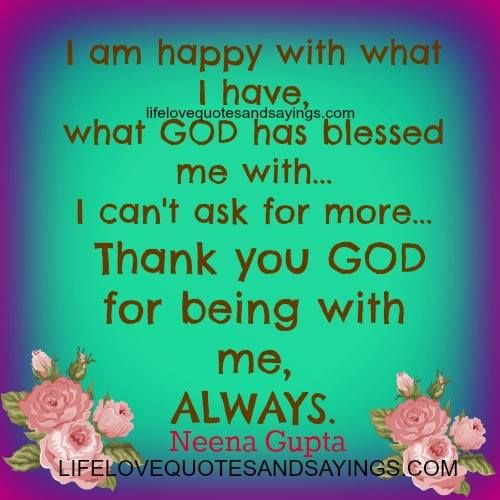 I Am Happy With You Quotes I am happy with what I...