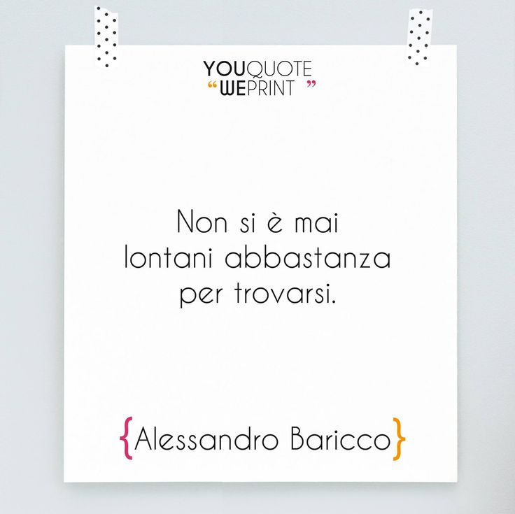 Aforisma sulla lontananza di #AlessandroBaricco
