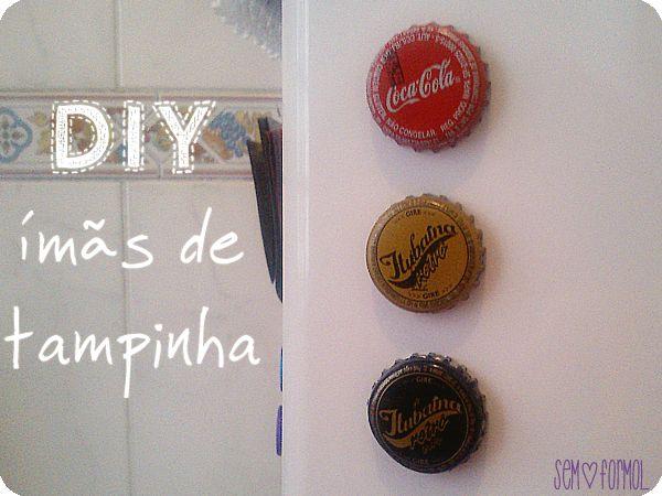 [DIY] ímãs com tampinhas de garrafa (do meu blog)