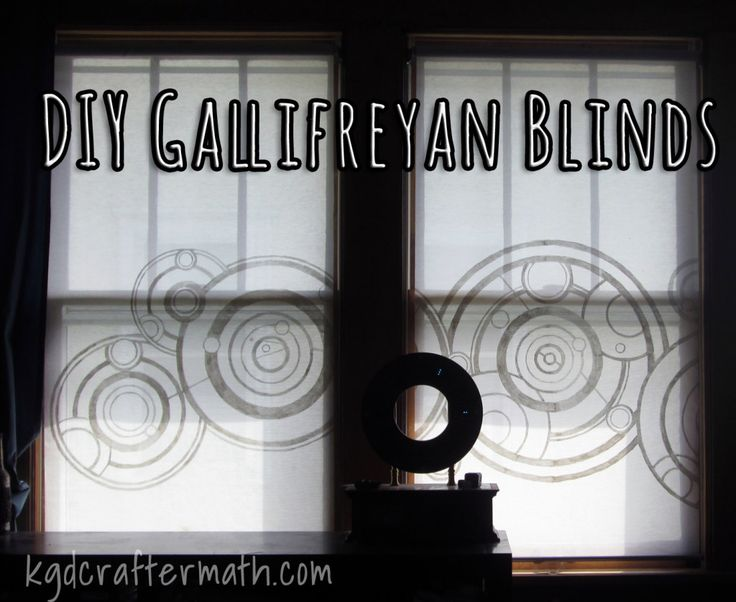 Well, we all know where one of my future weekend's is going. Tempted to go LOTR, though. DIY Gallifreyan Blinds | Please Excuse My Craftermath...