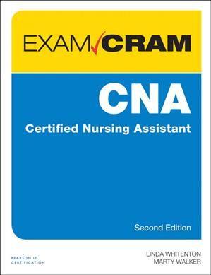 CNA Certified Nursing Assistant Exam Cram + companion web site