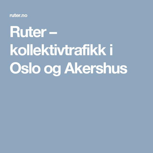 Ruter – kollektivtrafikk i Oslo og Akershus