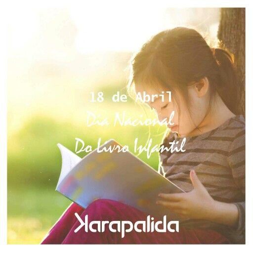 Para saber sempre quais são os melhores caminhos, imaginar é preciso! 18 de Abril, Dia Nacional do Livro infantil!  Comemore o #DiaNacionaldoLivroInfantil com uma leitura especial!  #diadolivro #maisconhecimento #karapalida