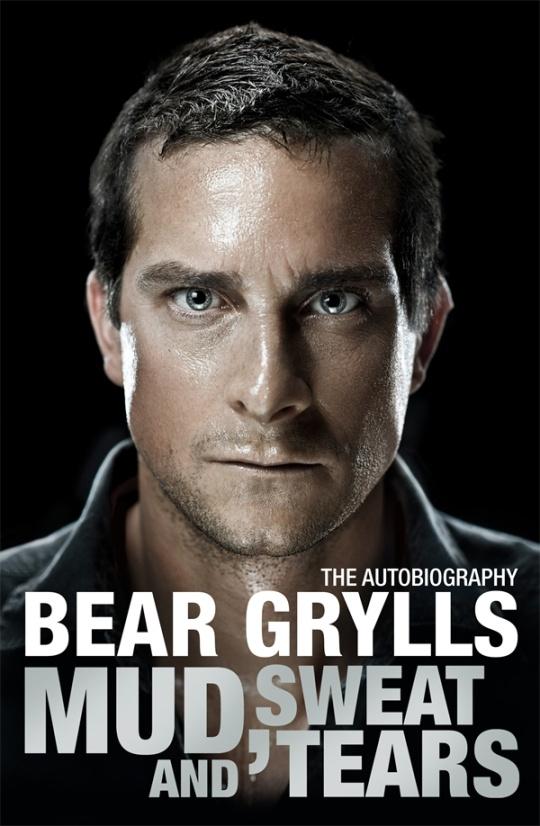 Mud Sweat and Tears - Bear Grylls..  Love this book! So inspiring
