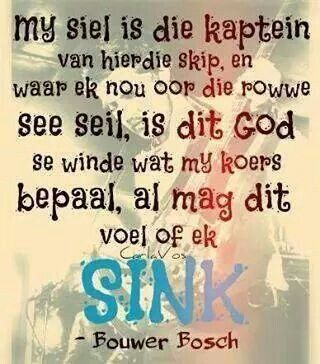 my siel is die kaptein...