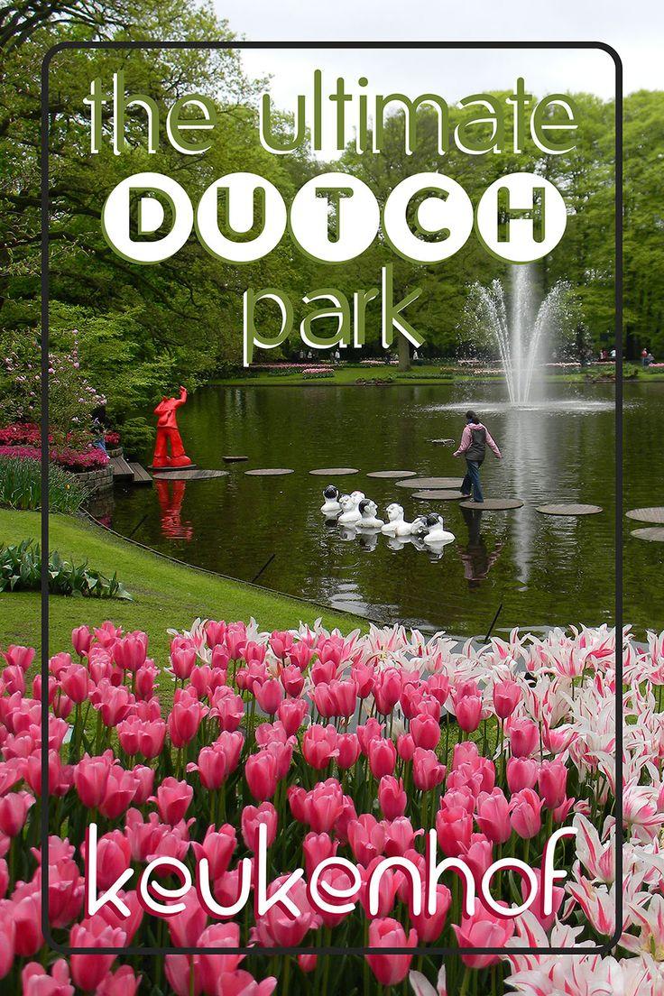 Keukenhof - The Ultimate Dutch Park