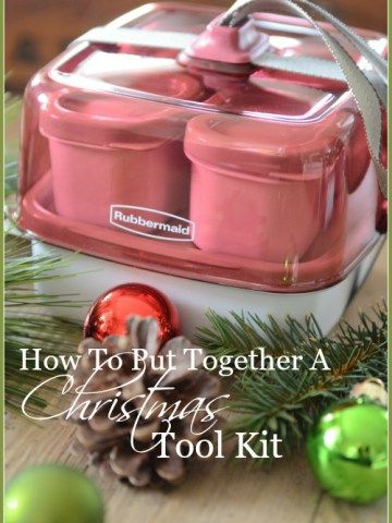 HOW TO PUT TOGETHER A CHRISTMAS TOOL KIT CRAFTY Christmas