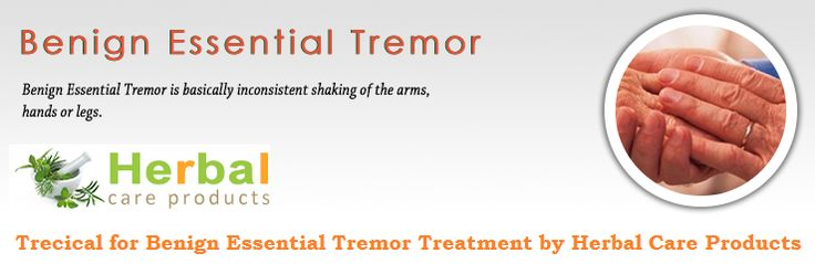Natural Remedies For Benign Essential Tremors
