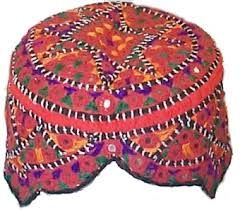 """Sindhi Embroidered Cap - Wikipedia - Transaction of the cap from Baloch to Sindhi people also seen several innovations seemingly correlated with Sindhi culture and the time came this cap has merged with particular Sindhi dress, sober structure, walking style etc: and called """"Sindhi Cap. In any part of the Pakistan if you see some one worn Sindhi cap he must be thought Sindhi or resident of Sindh."""