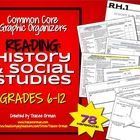 Common Core Reading History and Social Studies Graphic Organizers for Grades 6-12 *Newly Updated*  This IS included in the following bundles:  • Co...