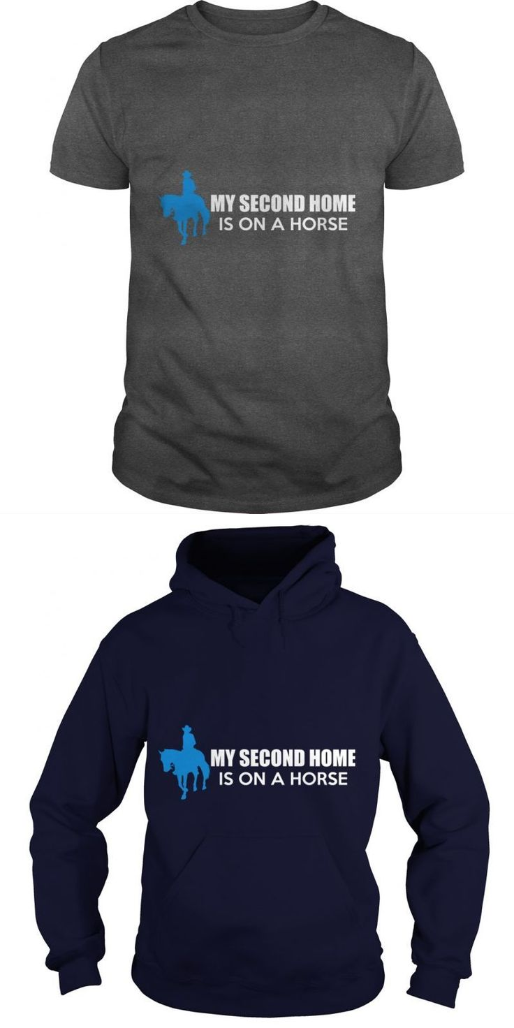 My 2nd Home Is On A Horse Grandpa Grandma Dad Mom Lady Man Men Women Woman Girl Boy Cowboy Lover Rider #funny #horse #t #shirt #t #shirts #with #horse #pictures #t #shirts #with #horse #sayings #t-shirts #with #horse #quotes