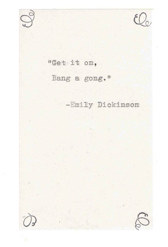 Emily Dickinson Misquote Birthday Card | Funny Vintage Nerdy Poetry Literature Writer Quote Humor Gong T Rex Nerdy Weird Hand-Typed