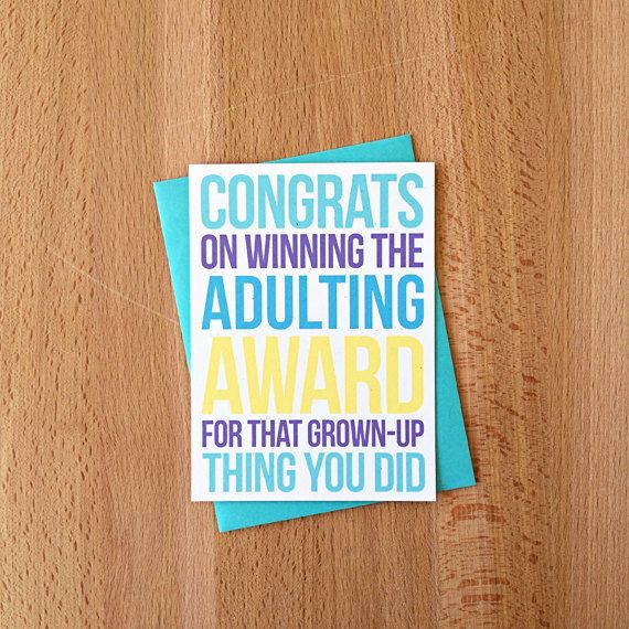 New snark in Sara Does Shop! Congrats on Adulting Greeting Card | Winning Adult Award for Grown-up Thing Snarky Sarcastic Funny New House Job Promotion Graduation Note