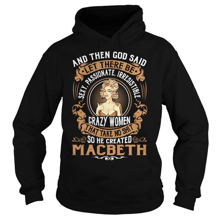 God Created MACBETH Women Name Shirts #Macbeth