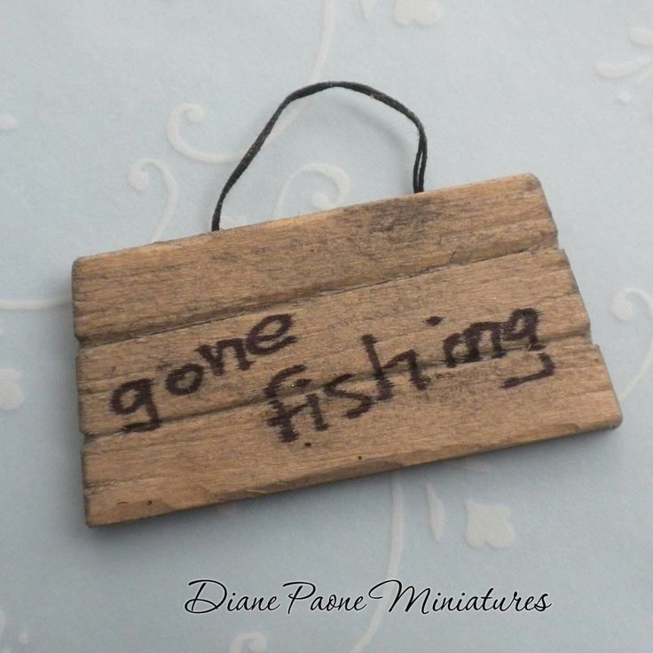 """Gone Fishing"" SIGN Nautical Seaside Beach - 1:12 Scale Dollhouse Miniature"