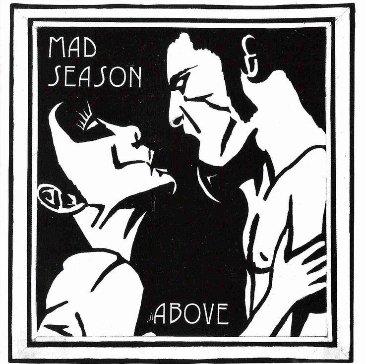 Above. Mad Season, 1995 (5). 8/10