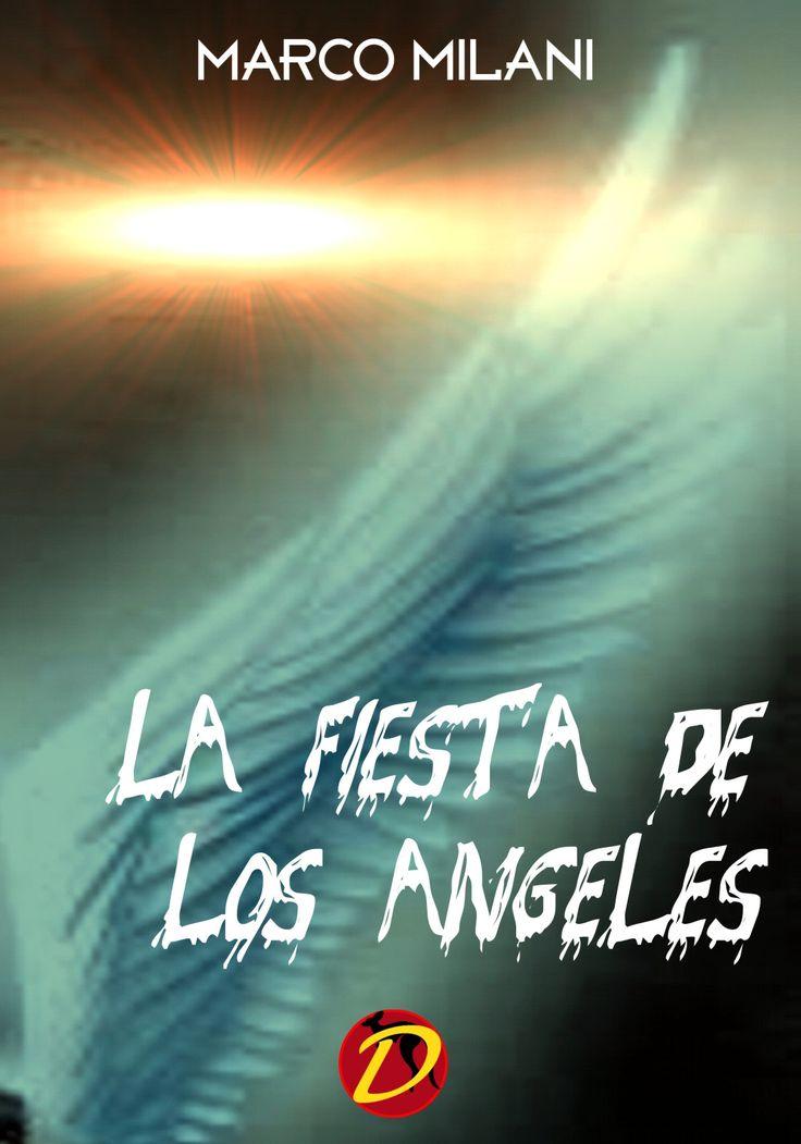 MULTILANGUAGE WRITING N.3 – Marco Milani LA FIESTA DE LOS ÁNGELES ... Hombres con alas. Estaban desnudos, con alas blancas y grandes, y parecía que hablasen entre ellos, como si estuviesen paseando por una plaza. Se escuchó una especie de campanillas al fondo. Las alas se movían lentamente, estaban...  https://www.amazon.es/dp/B06XFJ28PT
