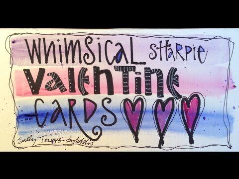 Whimsical Sharpie Valentine Card Class - YouTube