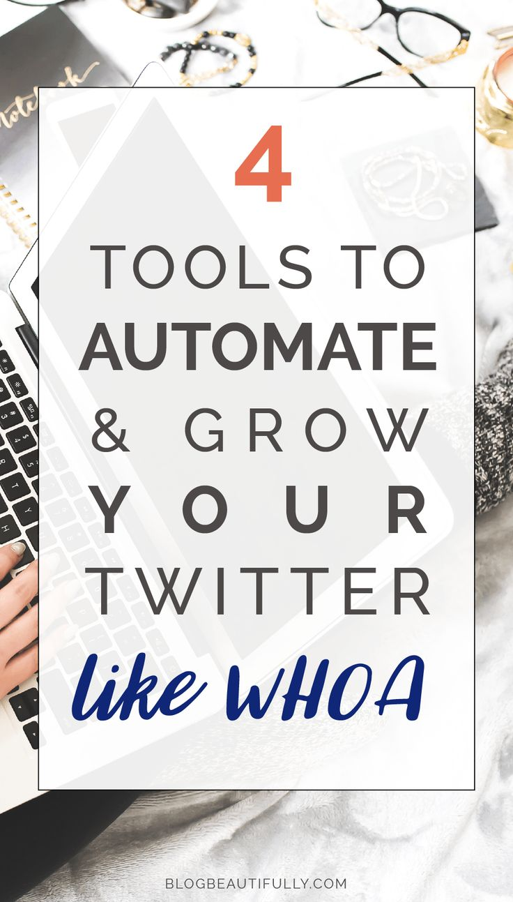 Check out the 4 best Twitter tools to grow and automate your account like WHOA! Get more followers, likes, and re-tweets on autopilot... A guest post by Eden Fried on Blog Beautifully