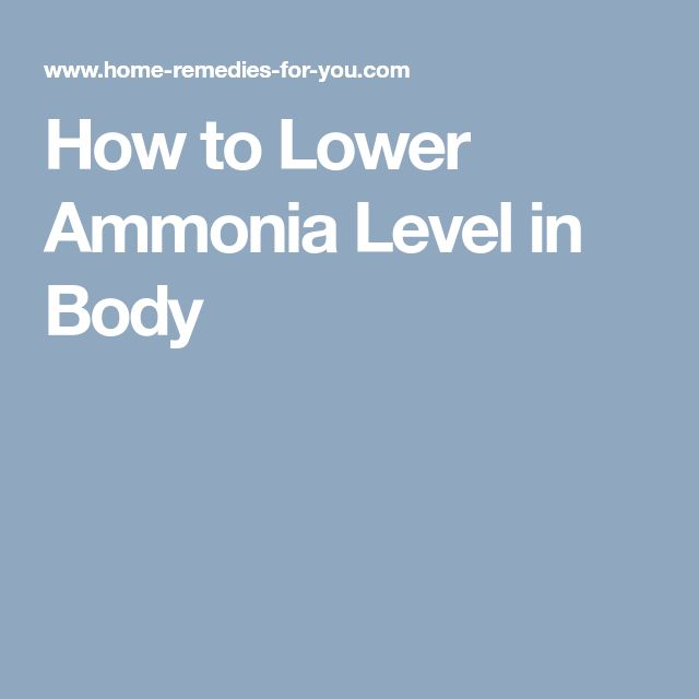 How to Lower Ammonia Level in Body